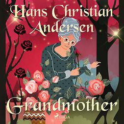 Andersen, Hans Christian - Grandmother, audiobook