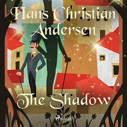 Andersen, Hans Christian - The Shadow, audiobook