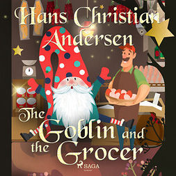 Andersen, Hans Christian - The Goblin and the Grocer, audiobook
