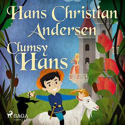 Andersen, Hans Christian - Clumsy Hans, audiobook