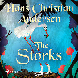 Andersen, Hans Christian - The Storks, audiobook