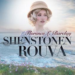 Barclay, Florence L. - Shenstonen rouva, audiobook