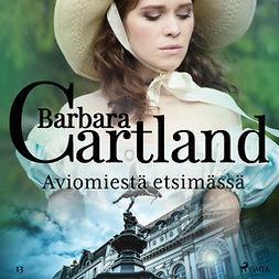 Cartland, Barbara - Aviomiestä etsimässä, äänikirja