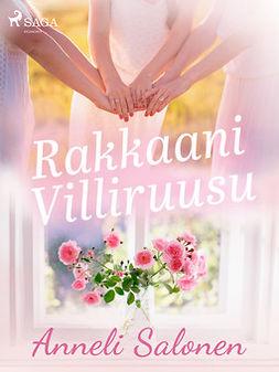 Salonen, Anneli - Rakkaani Villiruusu, e-kirja