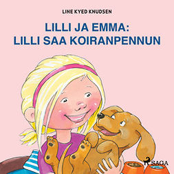 Knudsen, Line Kyed - Lilli ja Emma: Lilli saa koiranpennun, audiobook