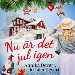 Devert, Jessika - Nu är det jul igen, audiobook