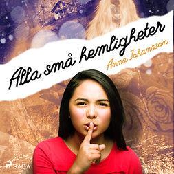 Johansson, Anna - Alla små hemligheter, audiobook