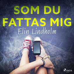 Lindholm, Elin - Som du fattas mig, audiobook