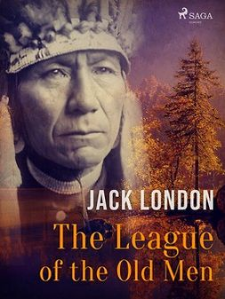 London, Jack - The League of the Old Men, ebook