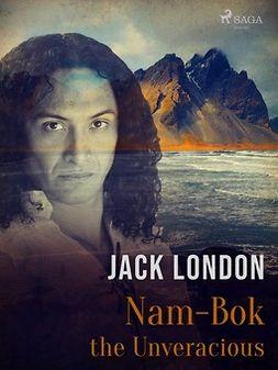 London, Jack - Nam-Bok the Unveracious, ebook