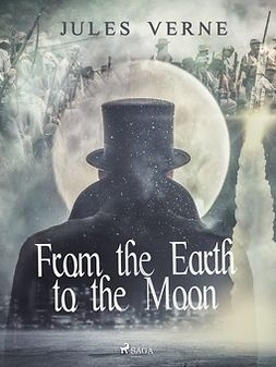 Verne, Jules - From the Earth to the Moon, ebook