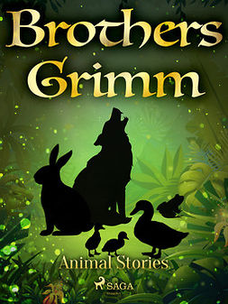 Grimm, Brothers - Animal Stories, ebook