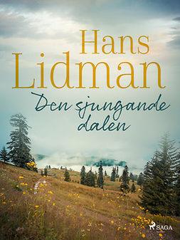 Lidman, Hans - Den sjungande dalen, ebook