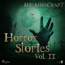 Lovecraft, H. P. - H. P. Lovecraft - Horror Stories Vol. II, audiobook