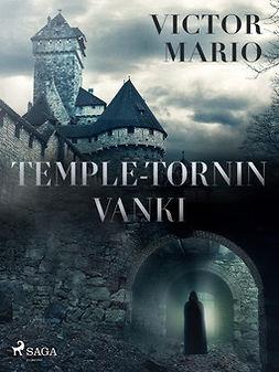 Mario, Victor - Temple-tornin vanki, e-kirja