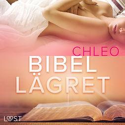 Chleo - Bibellägret - erotisk novell, audiobook
