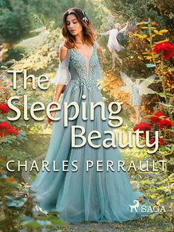 Perrault, Charles - The Sleeping Beauty, ebook