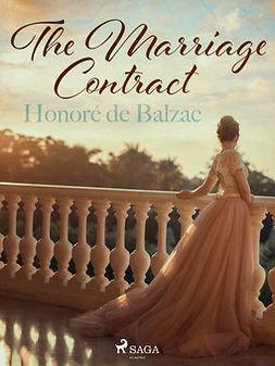 Balzac, Honoré de - The Marriage Contract, e-bok