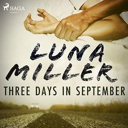 Miller, Luna - Three Days in September, audiobook