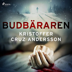 Andersson, Kristoffer Cruz - Budbäraren, audiobook
