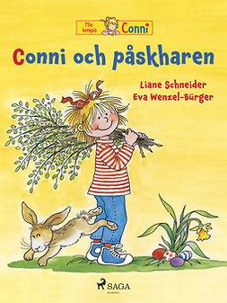 Schneider, Liane - Conni och påskharen, ebook