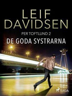 Davidsen, Leif - De goda systrarna, ebook