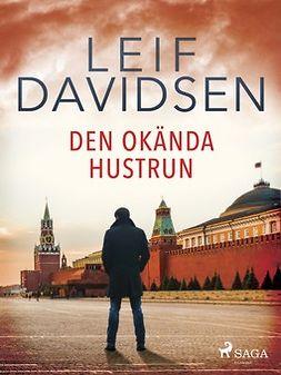 Davidsen, Leif - Den okända hustrun, ebook