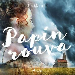 Aho, Juhani - Papin rouva, audiobook