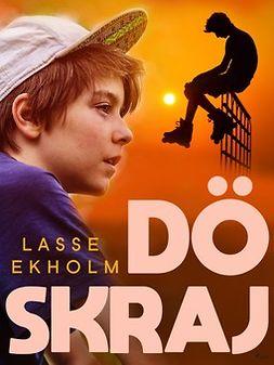Ekholm, Lasse - Döskraj, ebook