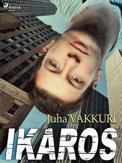 Vakkuri, Juha - Ikaros, e-kirja
