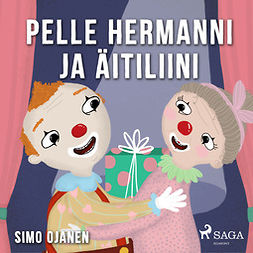 Ojanen, Simo - Pelle Hermanni ja äitiliini, äänikirja