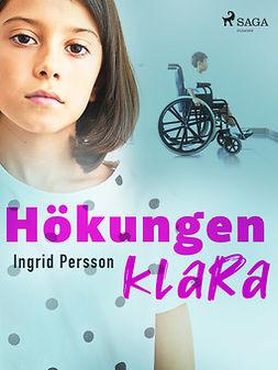 Persson, Ingrid - Hökungen Klara, ebook