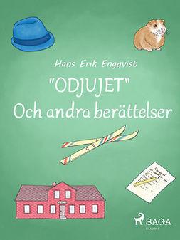 """Engqvist, Hans Erik - """"Odjujet"""" och andra berättelser, e-kirja"""