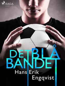 Engqvist, Hans Erik - Det blå bandet, ebook