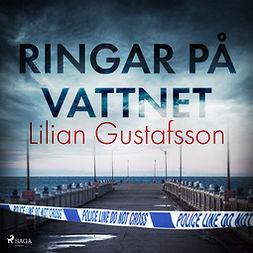 Gustafsson, Lilian - Ringar på vattnet, audiobook