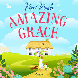 Nash, Kim - Amazing Grace, audiobook