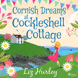 Hurley, Liz - Cornish Dreams at Cockleshell Cottage, audiobook