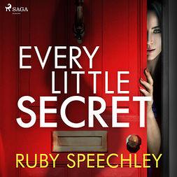 Speechley, Ruby - Every Little Secret, audiobook