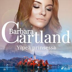 Cartland, Barbara - Ylpeä prinsessa, äänikirja