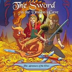 Gotthardt, Peter - The Adventures of the Elves 3: The Sword in the Dragon's Cave, audiobook