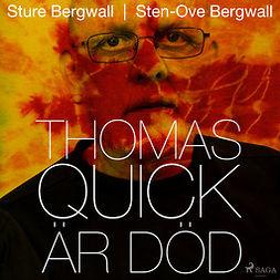 Bergwall, Sten-Ove - Thomas Quick är död, audiobook