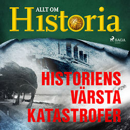 Bergström, Joachim - Historiens värsta katastrofer, audiobook
