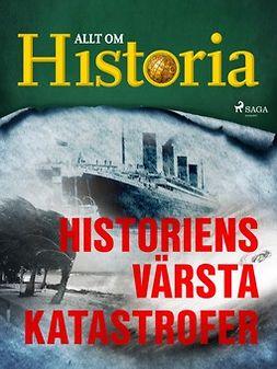 - Historiens värsta katastrofer, ebook