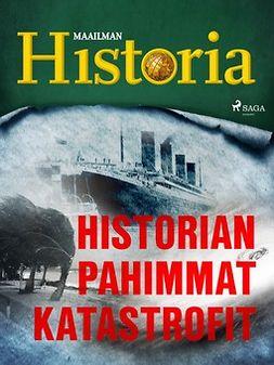 - Historian pahimmat katastrofit, e-kirja