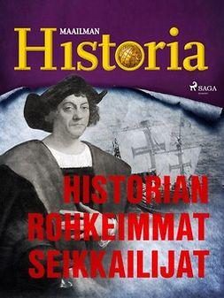 - Historian rohkeimmat seikkailijat, e-kirja