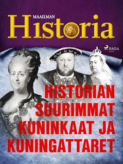 - Historian suurimmat kuninkaat ja kuningattaret, e-kirja