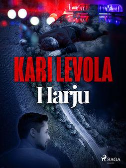Levola, Kari - Harju, ebook