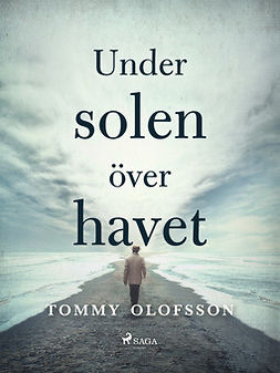 Olofsson, Tommy - Under solen över havet, ebook