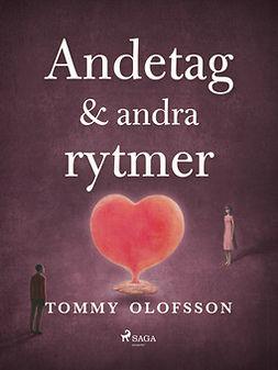 Olofsson, Tommy - Andetag & andra rytmer, ebook