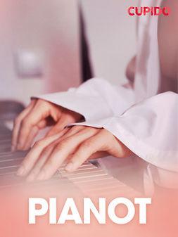 Eklund, Emelie Robin - Pianot - erotiska noveller, ebook